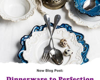 Dinnerware to Perfection