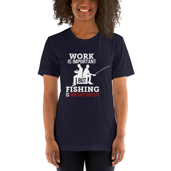 Work is important, but fishing is importanter - Damen T-shirt