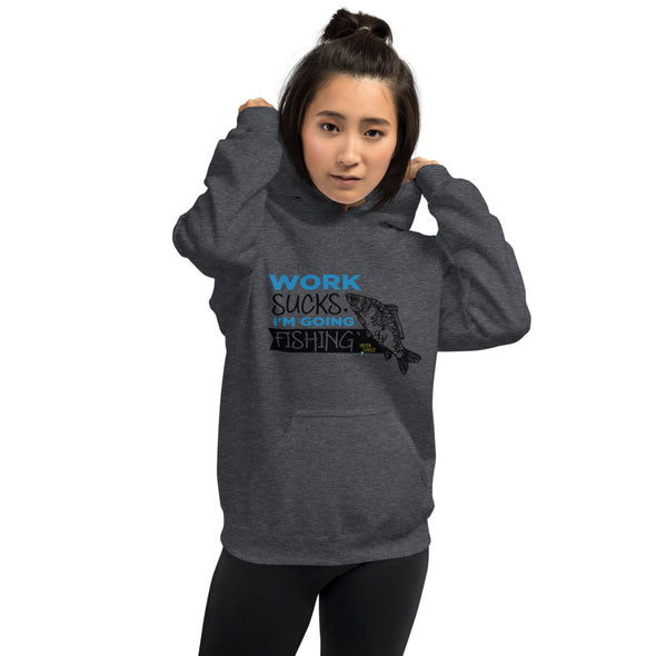 Work sucks I'm going fishing - Damen Hoodie - Hakenjunkie