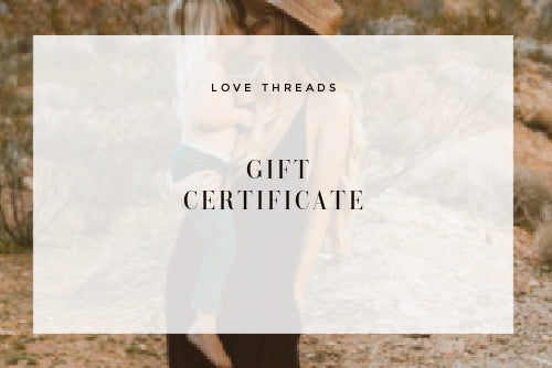 Love Threads Gift Certificate