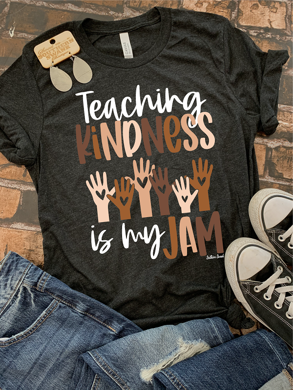 Teaching Kindness is my Jam - Southern Swank Wholesale