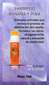 Shampoo banana y piña Shampoo Magic Hair