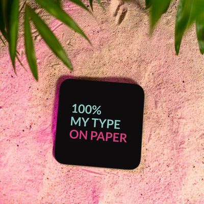 Vibey Coasters100% my type on paper Black