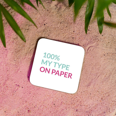 Vibey Coasters100% my type on paper White