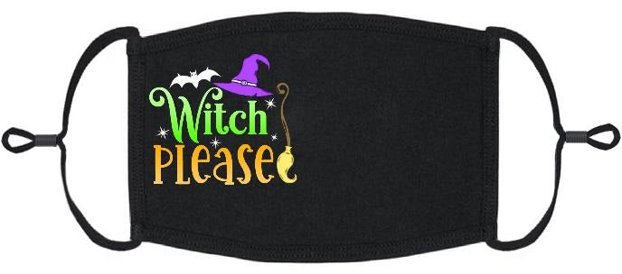 "ADULT SIZE - ""Witch Please"" Fabric Face Mask - Washable & Reusable - IN STOCK"