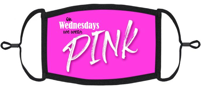 "ADULT SIZE - ""On Wednesday's We Wear Pink"" Fabric Face Mask - Washable & Reusable - IN STOCK"