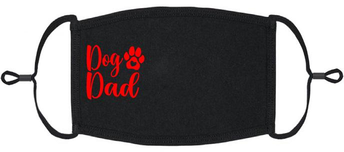 "ADULT SIZE - ""Dog Dad"" Fabric Face Mask - Washable & Reusable - IN STOCK"
