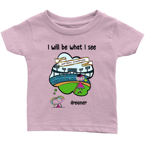 Girl Dreamer Softball Champion Infant Tee (3071)