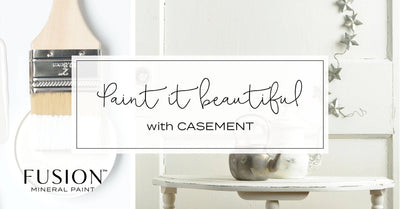 Casement - DIY Fusion Mineral Paint - Farmhouse Inspired