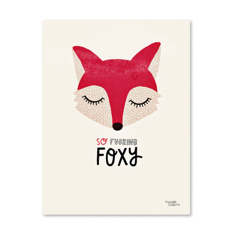 So Fucking Foxy - A4 poster