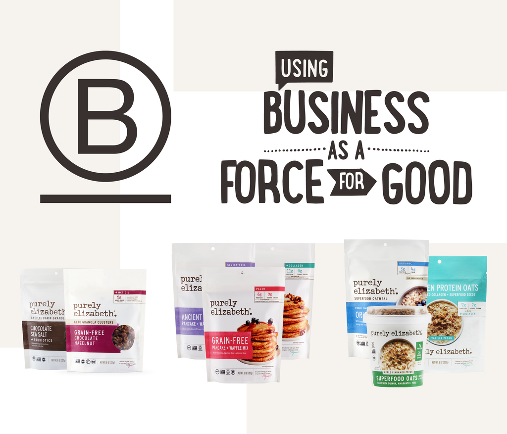 Purely Elizabeth is a Proud Certified B Corp