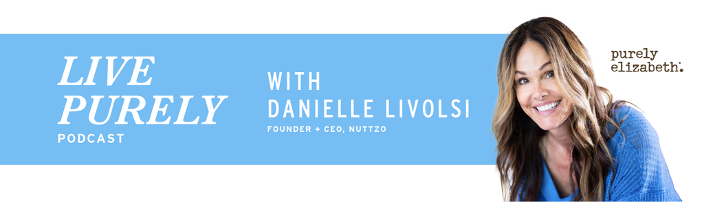 Live Purely with Danielle LiVolsi