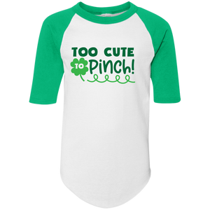 Too Cute to Pinch Youth Colorblock Raglan Jersey. St. Patrick's Day