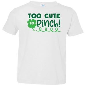 Too Cute to Pinch Toddler Jersey T-Shirt, St. Patrick's Day