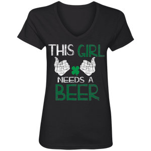 This Girl Needs A Beer, St. Patrick's Day Ladies' V-Neck T-Shirt