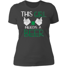 Load image into Gallery viewer, This Girl Needs A Beer, St. Patrick's Day Ladies' Boyfriend T-Shirt
