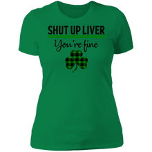 Load image into Gallery viewer, Shut Up Liver, St. Patrick's Day Ladies' Boyfriend T-Shirt