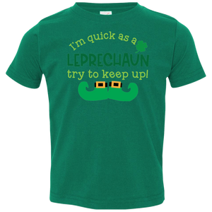 Quick as a Leprechaun Toddler Jersey T-Shirt. St. Patrick's Day