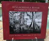 Apalachicola River: An American Treasure By: Clyde Butcher