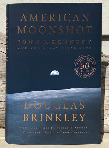 American Moonshot: John F. Kennedy and the Great Space Race - Douglas Brinkley