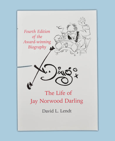 The Life of Jay Norwood Darling - Award-winning Biography