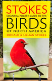 The Stokes Essential Pocket Guide to the Birds of North America - Donald & Lillian Stokes