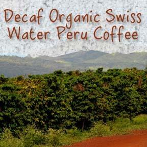Organic Decaf 'Swiss Water' Peru Coffee - Coffee At Lulus On N