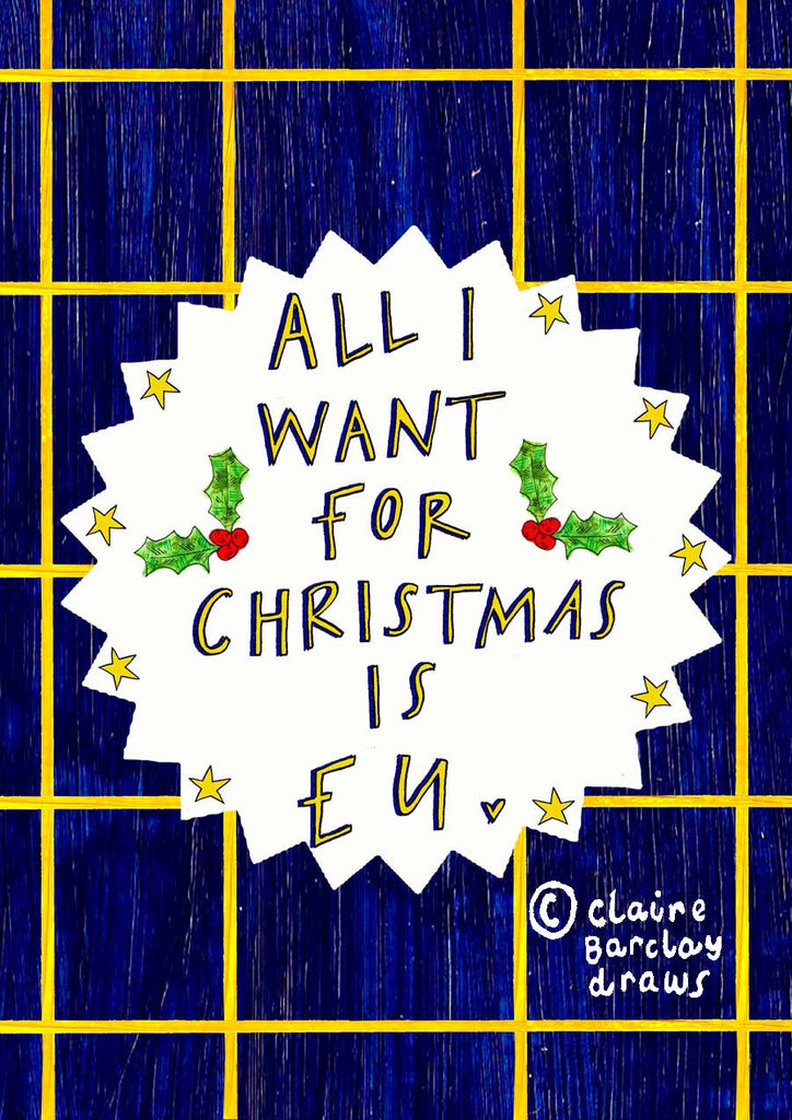 All I want for Christmas is EU Greetings Card, European Remain Xmas Card
