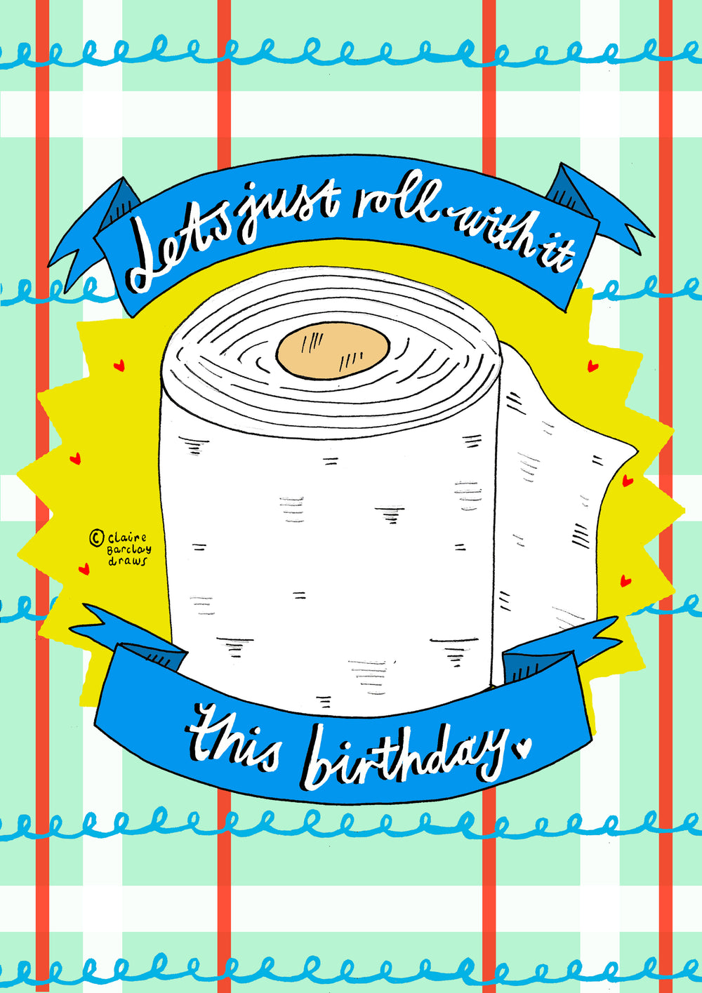 Let's just roll with it this Birthday....! Greetings Card