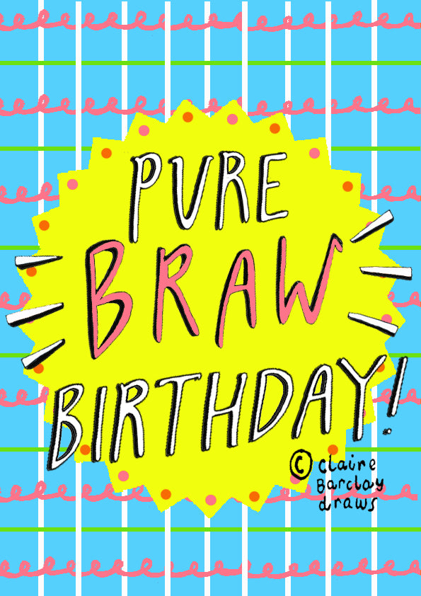 Pure BRAW Birthday!
