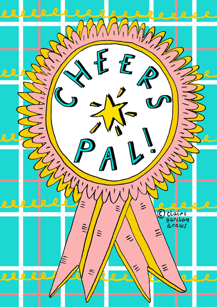 CHEERS PAL! Greetings Card