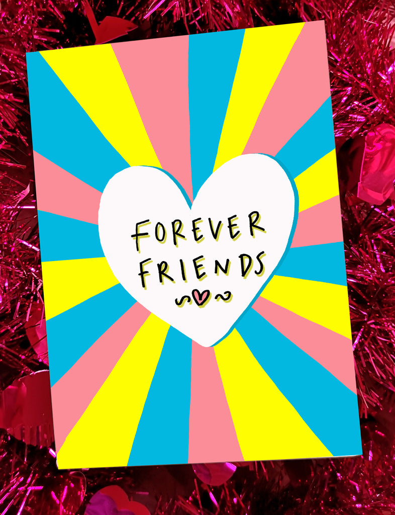 Forever Friends! Greetings Card