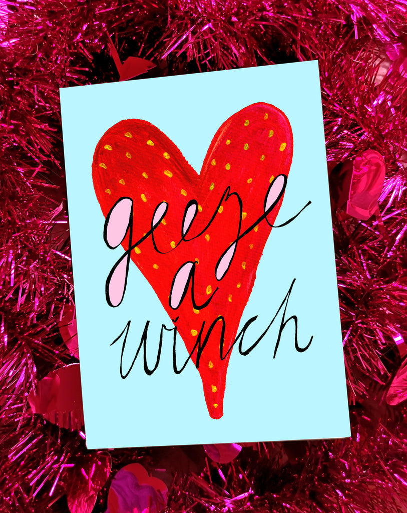 Geeze' a Winch Greetings Card