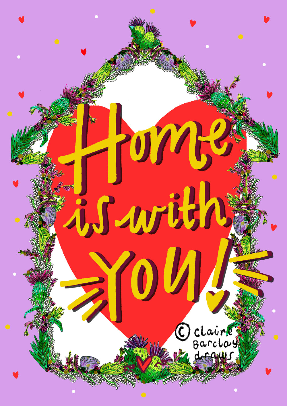 Home is with YOU! Greetings Card