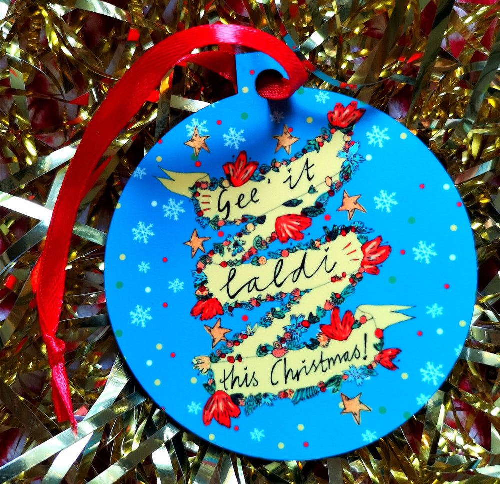 Gee it Laldi this Christmas! Xmas Bauble