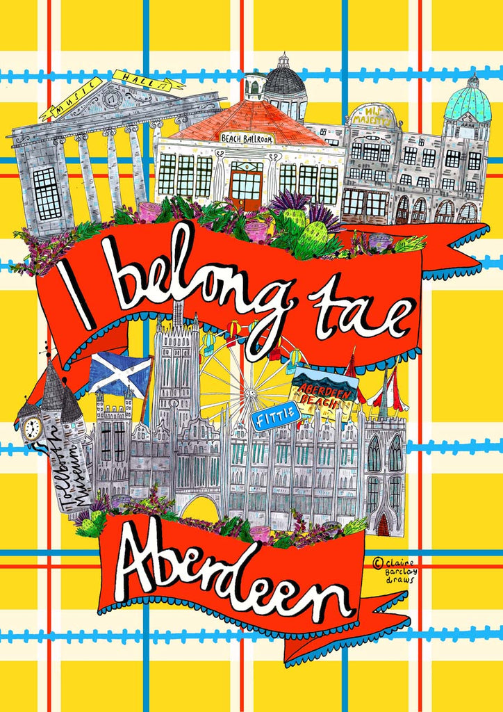 I Belong Tae ABERDEEN Art Print, Aberdeen landmarks Illustration