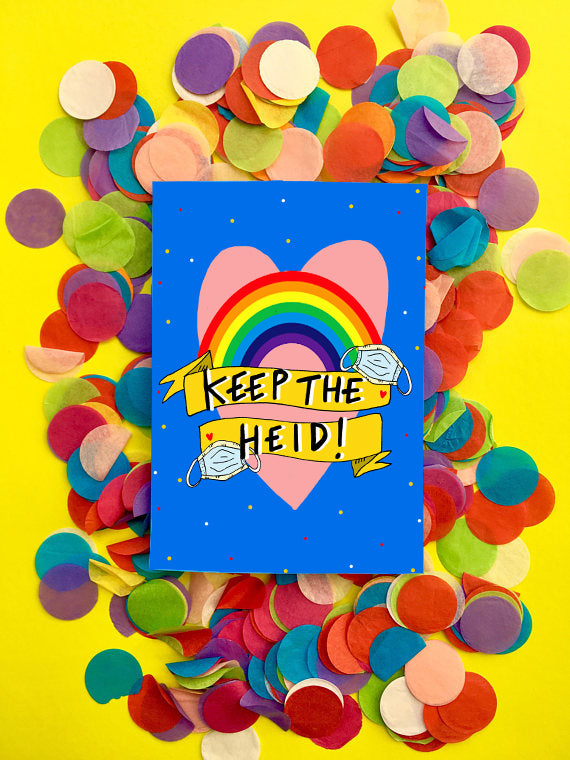 Keep the Heid! Greetings Card
