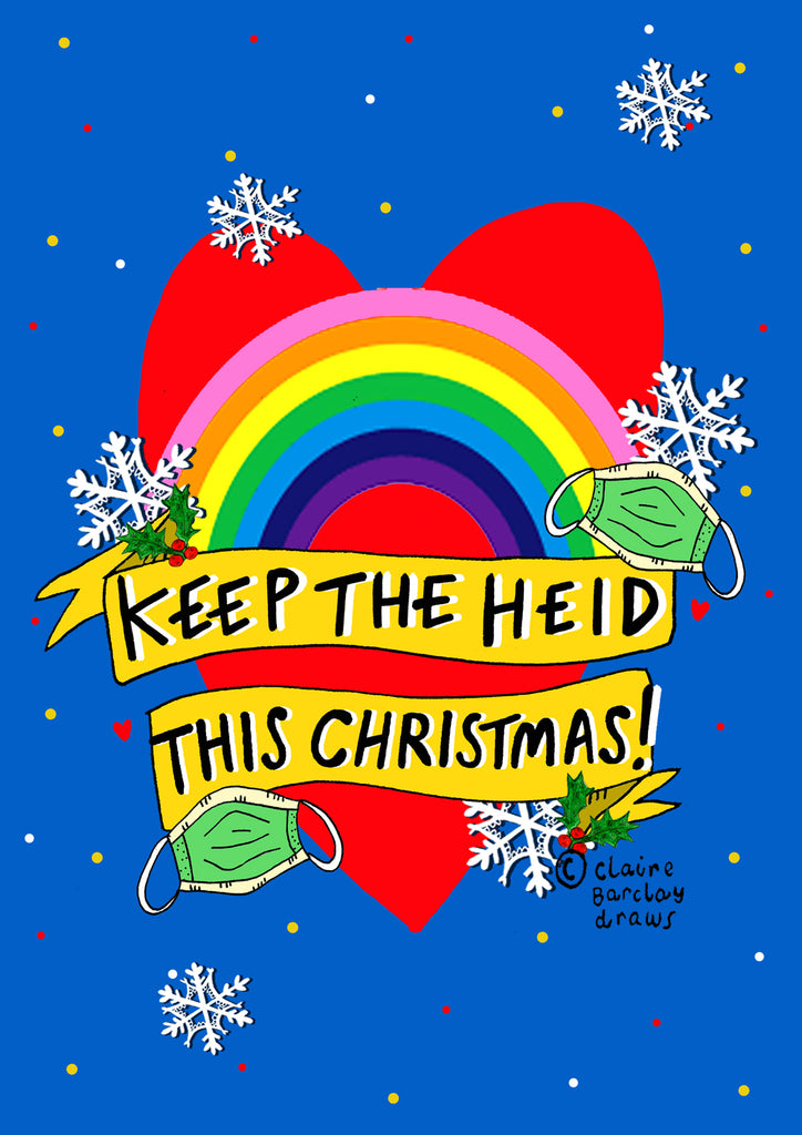 Keep the Heid this Christmas! Card