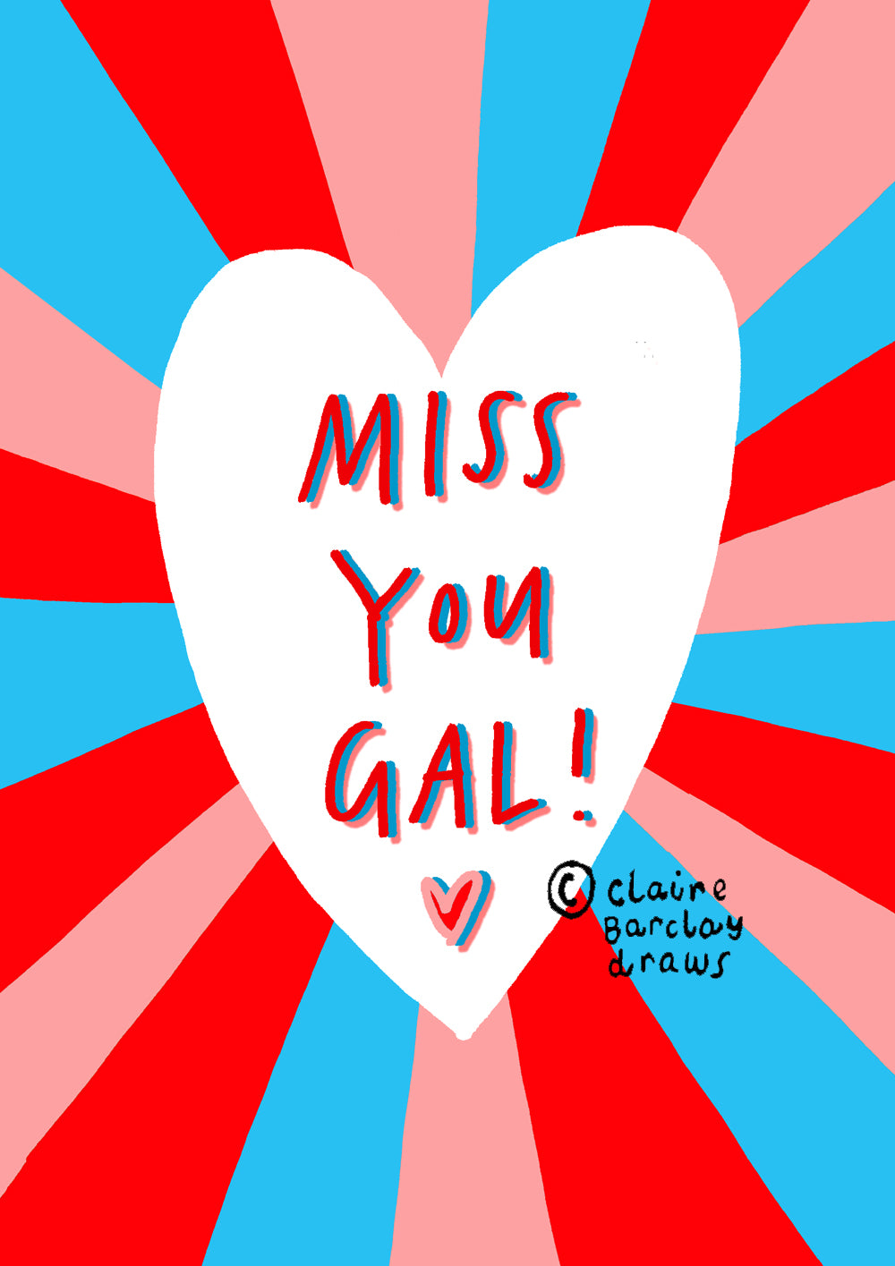 Miss You Gal! Greetings Card