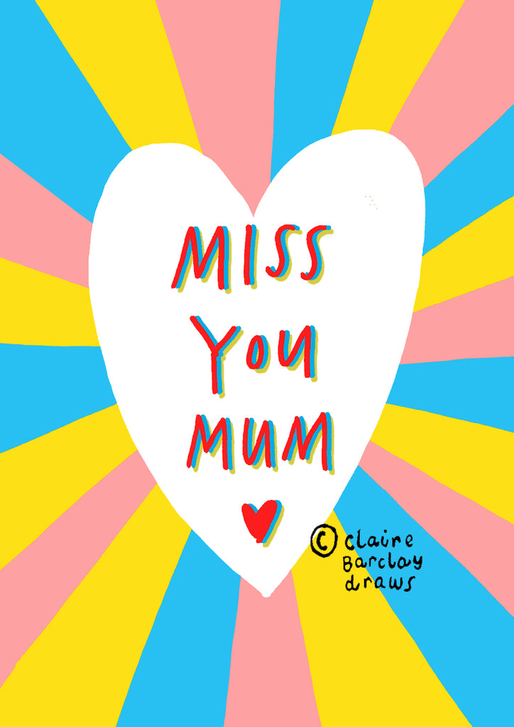 MISS YOU MUM! Greetings Card