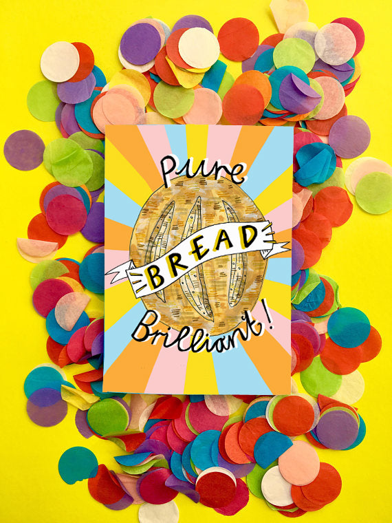 Pure BREAD Brilliant! Greetings Card