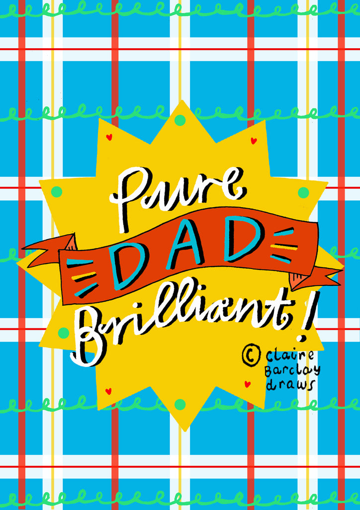 Pure DAD Brilliant! Greetings Card