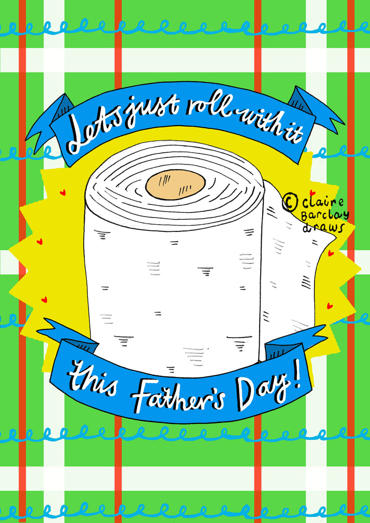 Let's just roll with it this Father's Day! Greetings Card