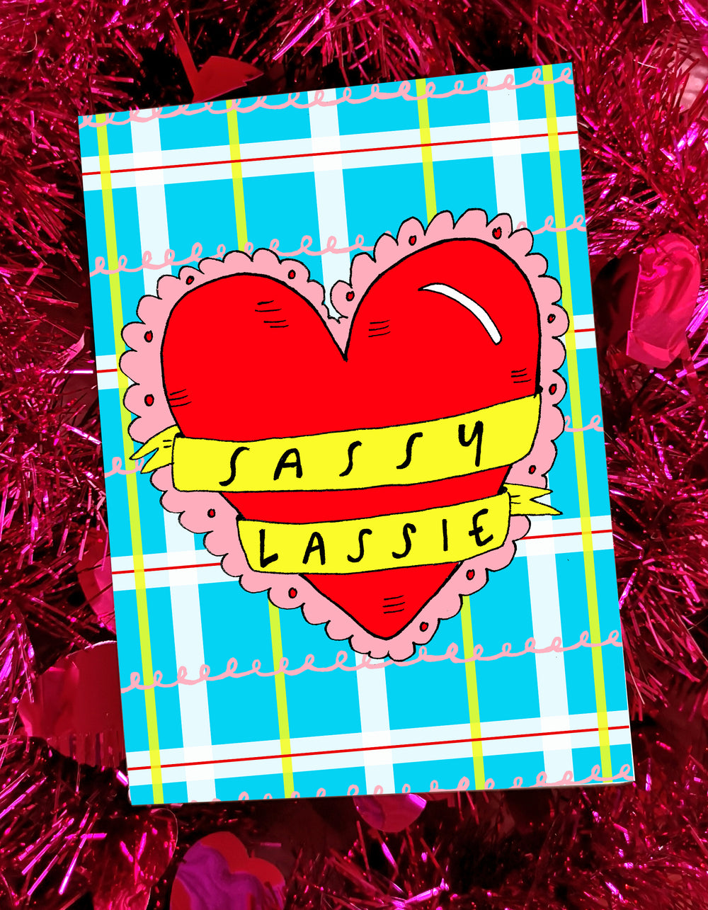 Sassy Lassie! Greetings Card