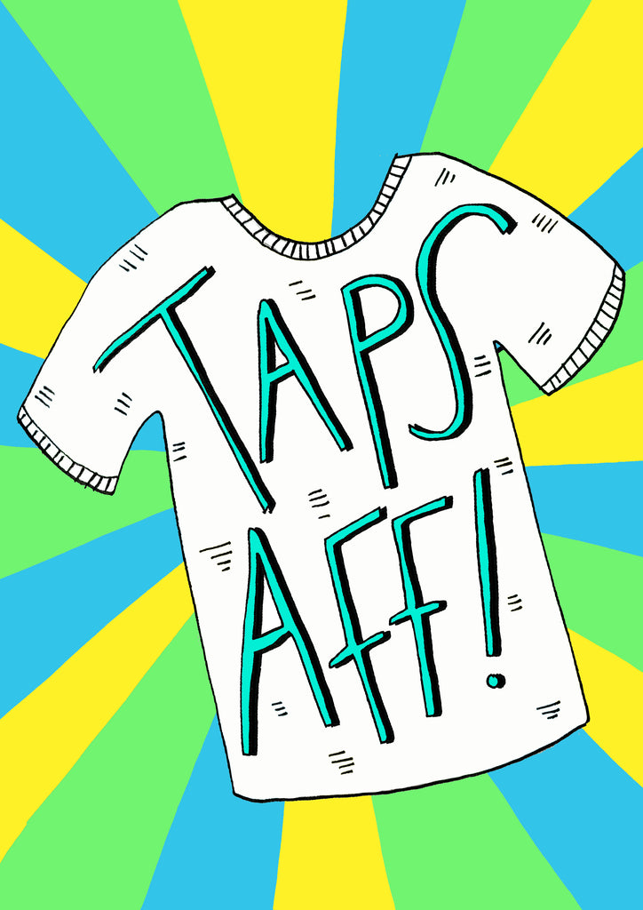 TAPS AFF! Greetings Card