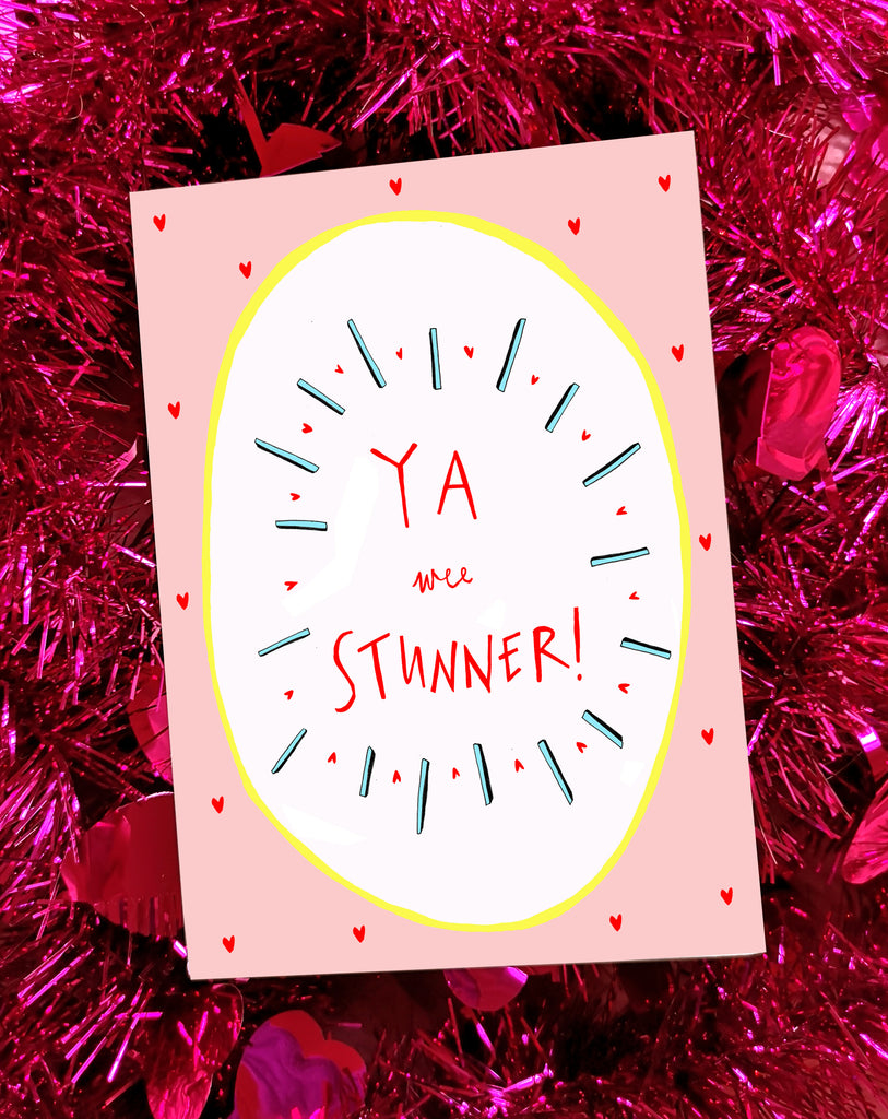 YA WEE STUNNER Greetings Card