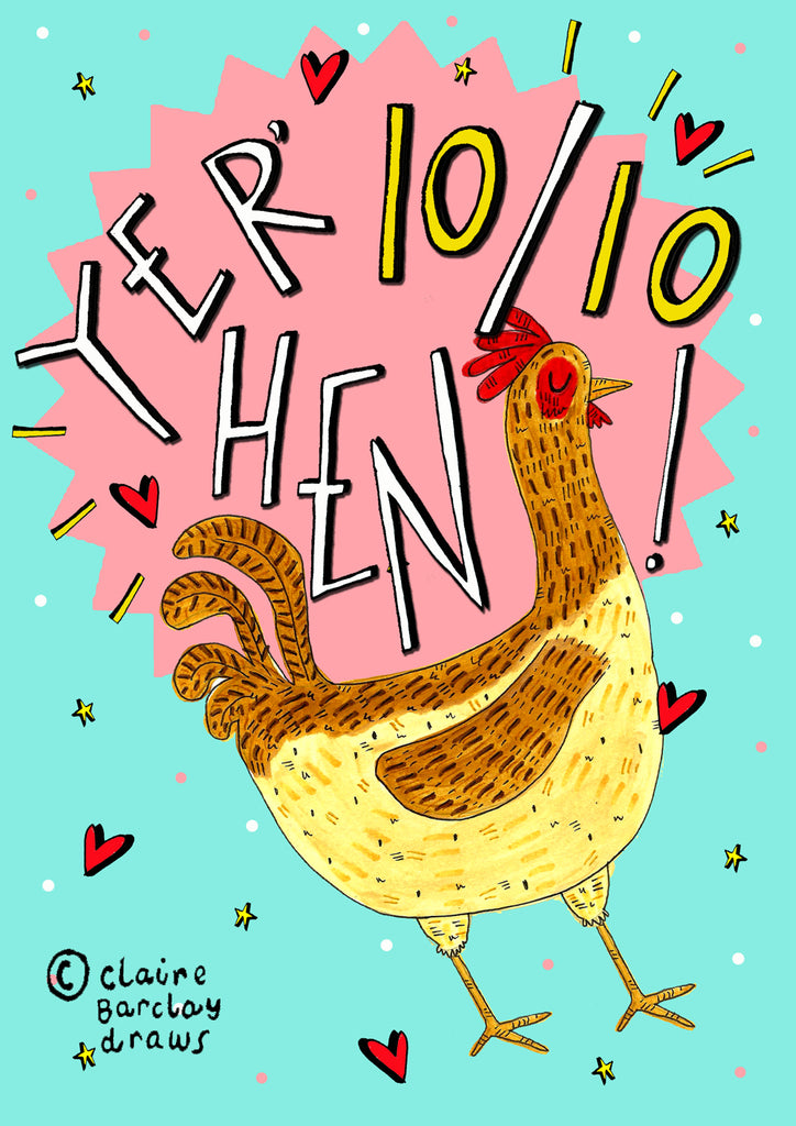 Yer' 10/10 Hen! Greetings Card