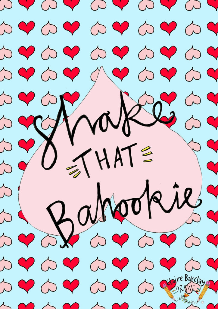SHAKE THAT BAHOOKIE Greetings Card