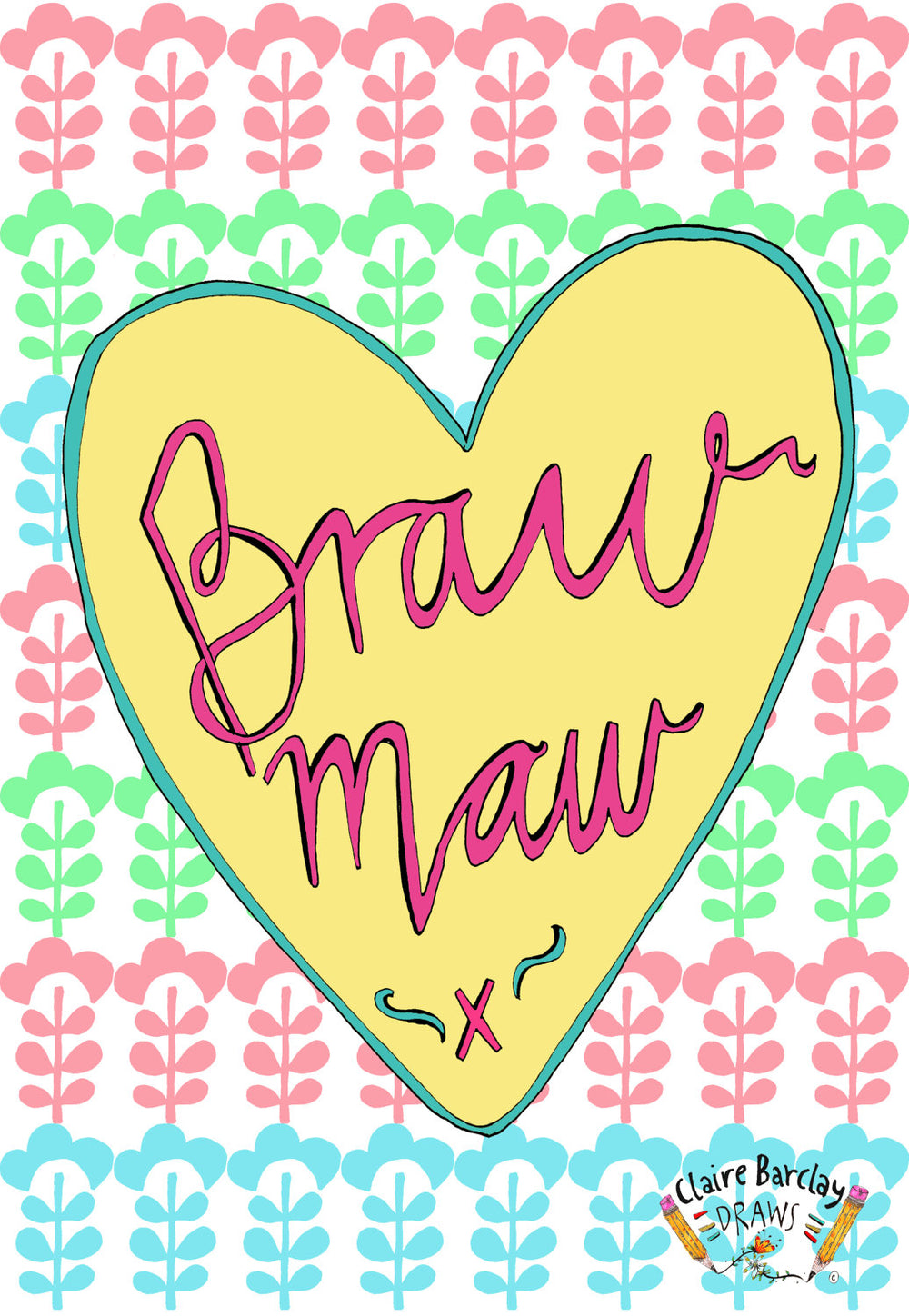 BRAW MAW, Mother's Day Greetings Card, Scottish Slang Typography Quirky Mothers Day Card, Humour Funny Card for a Pure Braw Mum
