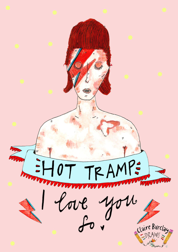 BOWIE 'Hot Tramp, I Love You So' Valentines Greetings Card